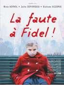 Affiche du film La Faute � Fidel
