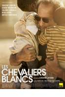 Affiche du film Les Chevaliers blancs