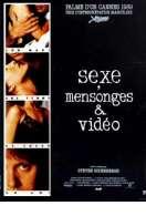Affiche du film Sexe, mensonges et vid�o