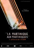 La Martinique aux martiniquais - L'Affaire de l'Ojam, le film
