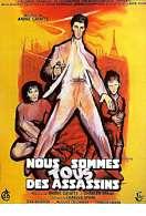 Affiche du film Nous sommes tous des assassins