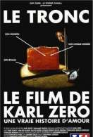 Affiche du film Le Tronc