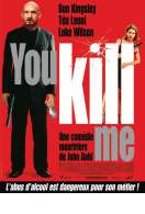 You Kill Me, le film