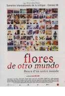 Flores de otro mundo, le film