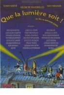 Affiche du film Que la lumi�re soit