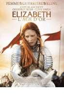 Affiche du film Elizabeth : l'�ge d'or