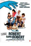 Bande annonce du film Robert sans Robert