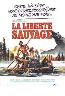 La Liberte Sauvage, le film