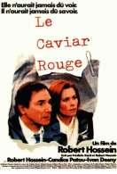 Affiche du film Le Caviar Rouge