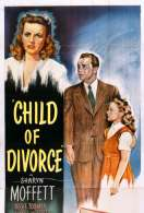 Affiche du film Child Of Divorce