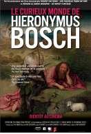 Le curieux monde de Hieronymus Bosch