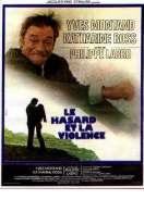 Affiche du film Le Hasard et la Violence