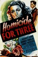 Homicide For Three, le film