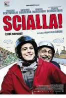 Scialla !, le film