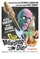 Die, monster, die !