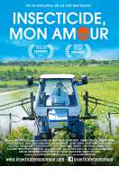 Insecticide, Mon Amour, le film