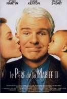 Affiche du film Le Pere de la Mariee 2