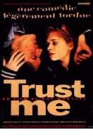 Trust me, le film