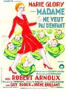 Affiche du film Madame Ne Veut Pas d'enfants