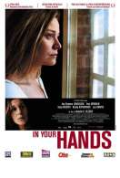 Affiche du film In your hands