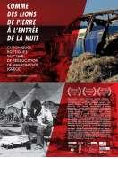 Affiche du film Comme des lions de pierre � l'entr�e de la nuit