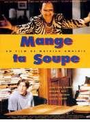 Affiche du film Mange ta soupe