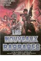 Affiche du film Les Nouveaux Barbares