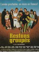 Affiche du film Restons group�s