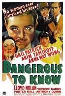 Dangereux a Connaitre, le film