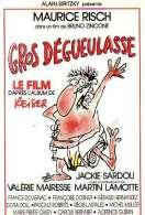 Affiche du film Gros Degueulasse
