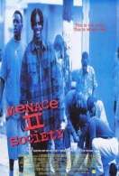 Affiche du film Menace II society