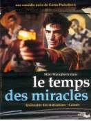 Affiche du film Le temps des miracles