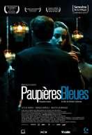 Paupières bleues, le film