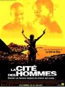La Cité des hommes, le film