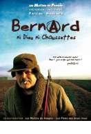 Bernard ni dieu ni chaussettes, le film