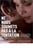 Affiche du film Ne nous soumets pas � la tentation