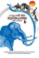 Affiche du film La Balade des �l�phants