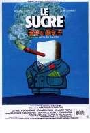Affiche du film Le sucre