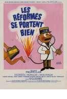 Les Reformes se Portent Bien, le film