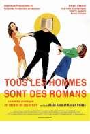 Affiche du film Tous les hommes sont des romans