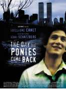 The day the ponies come back, le film