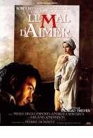 Affiche du film Le Mal d'aimer