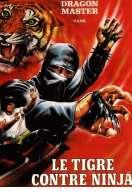 Le Tigre Contre Ninja