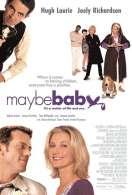 Affiche du film Maybe baby