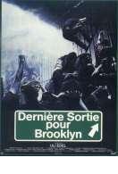 Affiche du film Derni�re sortie pour Brooklyn