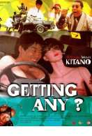 Getting any ?, le film