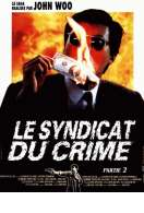 Le syndicat du crime 2, le film