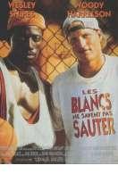 Affiche du film Les Blancs Ne Savent Pas Sauter