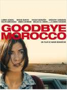 Goodbye Morocco, le film