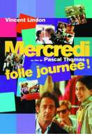 Affiche du film Mercredi, folle journ�e!